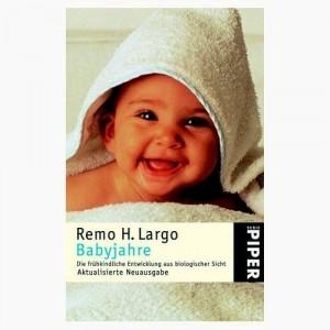 Buchempfehlung: Babyjahre von Remo H. Largo